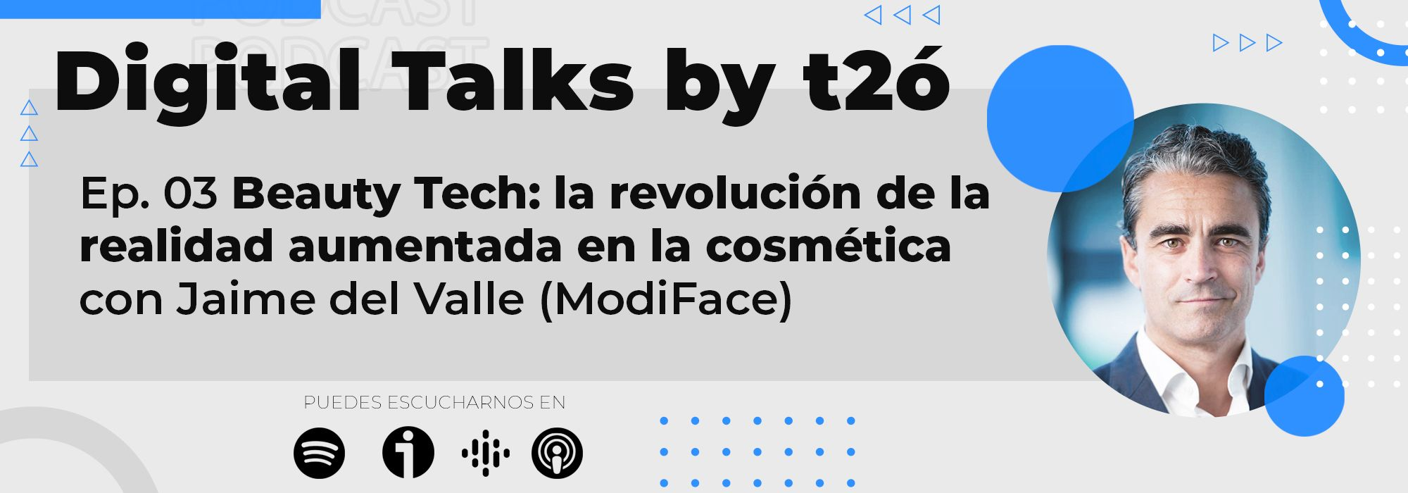 Episodio 3 Realidad Aumentada Podcast Digital Talks by t2ó
